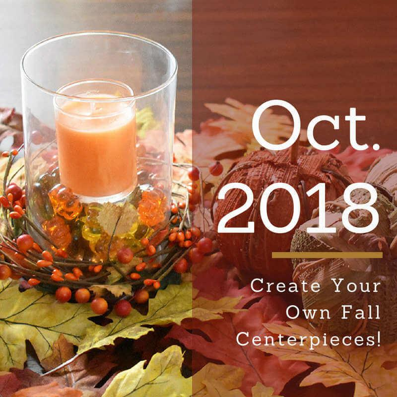 Create Your Own Fall Centerpieces!